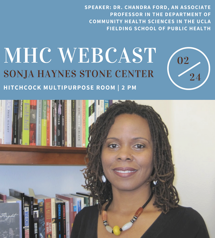 MHC Webcast 2:00 pm, February 24, 2017 Sonja Haynes Stone Center Hitchcock Multipurpose Room